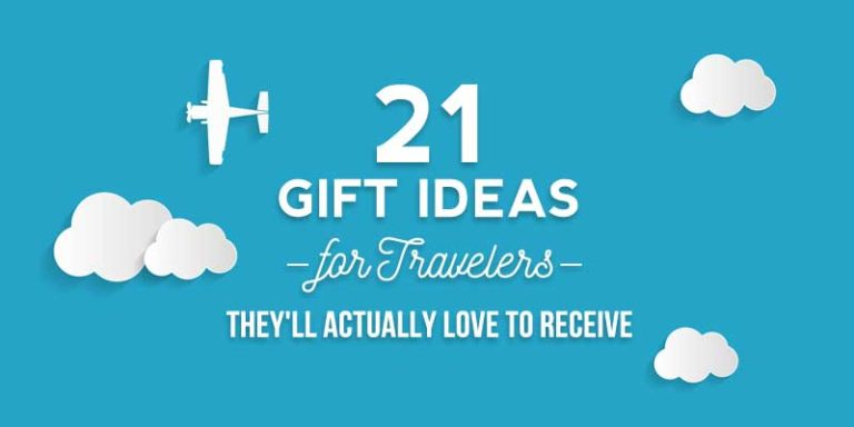 21 Gift Ideas for Travelers