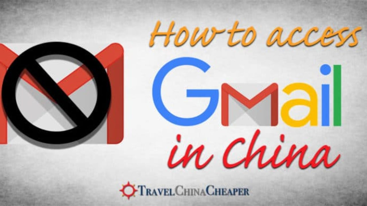 How to Access Gmail in China 2019 | Expat Guide to Using