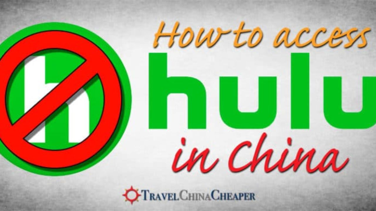 How to Watch Hulu in China | 2019 Expat Guide (plus discounts)