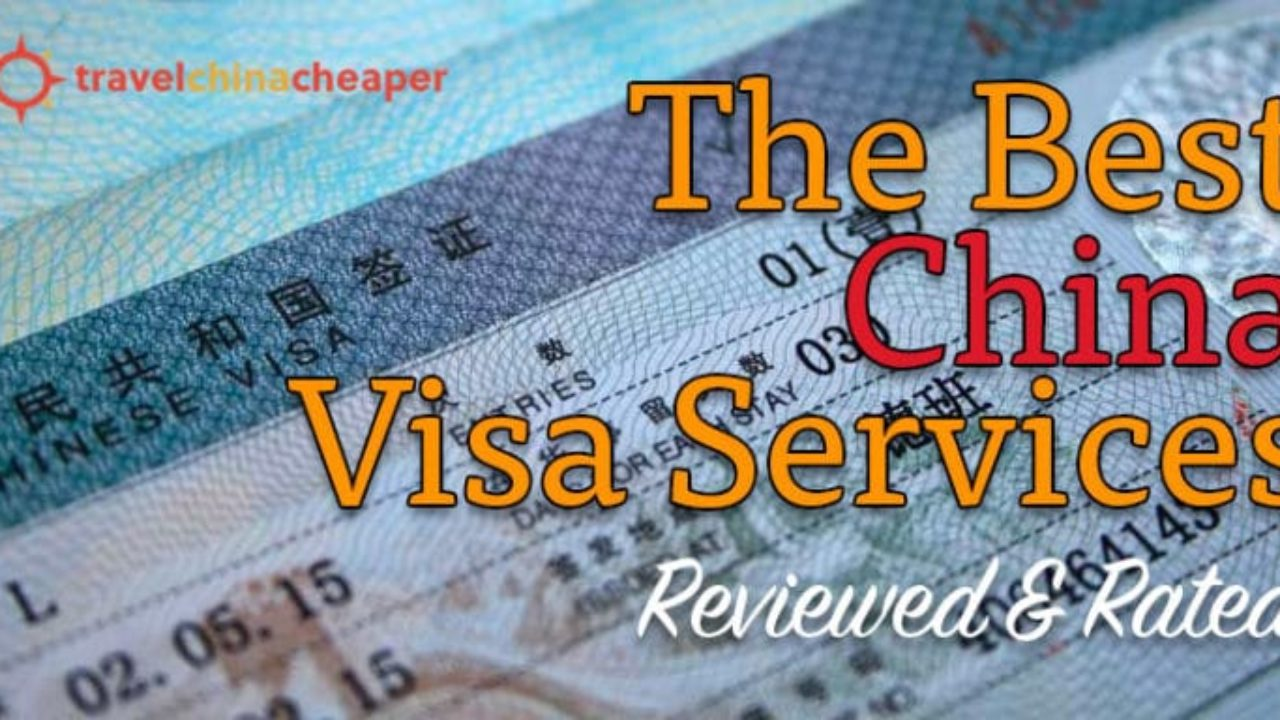 Best China Visa Services 2019 | Reviewed and Rated (w