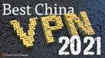 Best VPN for China in 2021