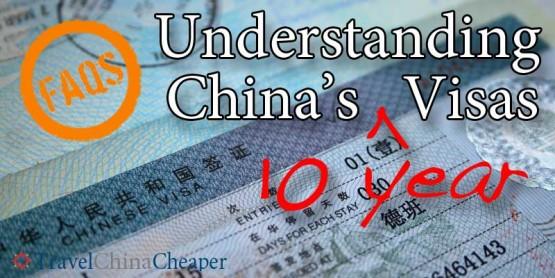 FAQ: Understanding China's New 10 Year Visas