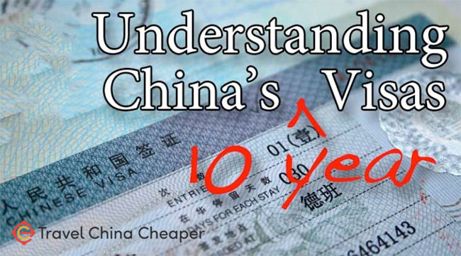 Understanding China's 10-year visa