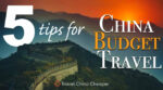 Tips for China Budget Travel