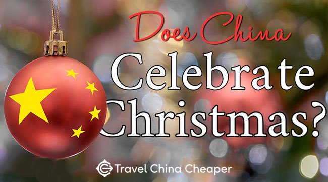 Does China celebrate Christmas?