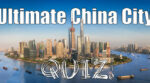 China cities quiz