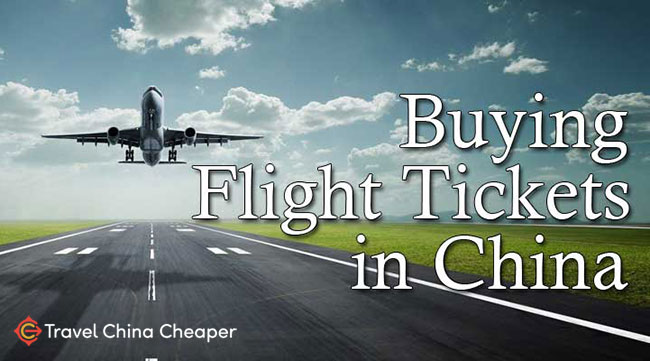 Where to buy China Flight Tickets in 2021
