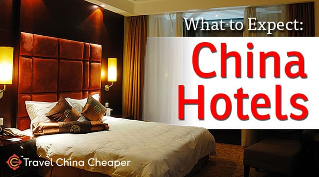 What to expect with Chinese hotels
