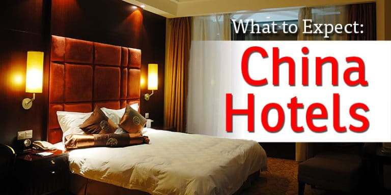 What to expect with Chinese hotels, a traveler's guide