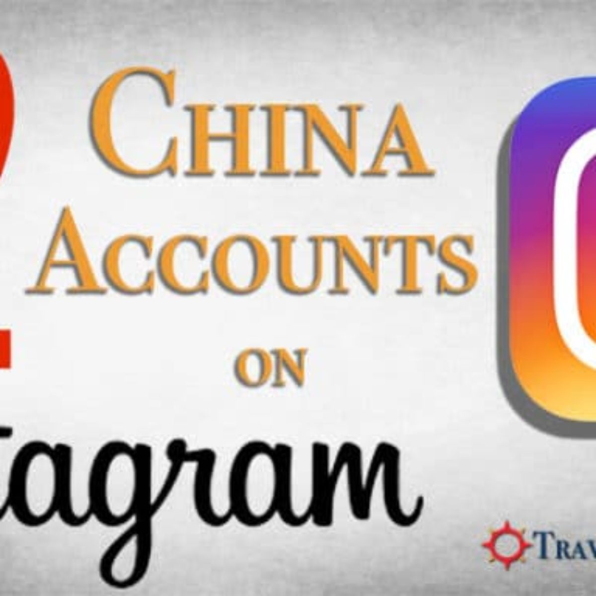 China Instagram Accounts 1200x1200