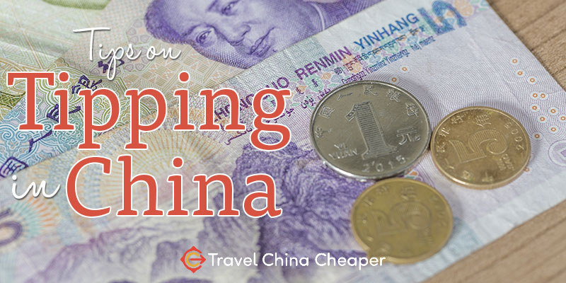 Traveler's guide for tipping in China