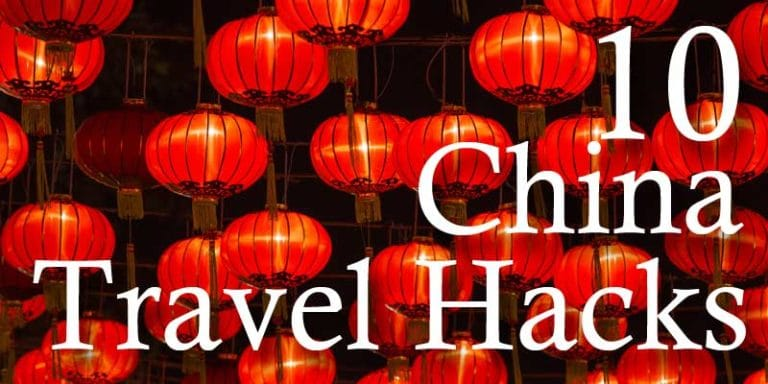 Top 10 China Travel Hacks