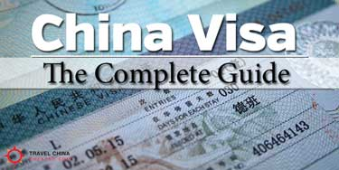 Complete Guide to Visas for China