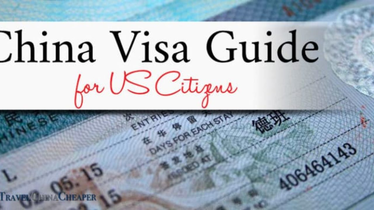 China Visa for US Citizens 2019 | Guide & FAQ to Apply for a