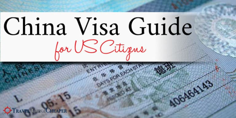 China Visa for US Citizens 2019 | Guide & FAQ to Apply for a Visa