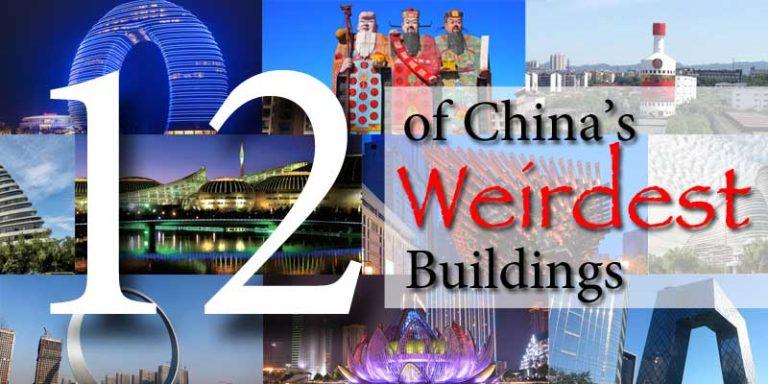 China's Weirdest Buildings