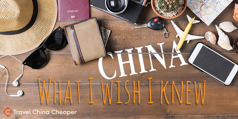 What I wish I knew before traveling to China - China travel tips