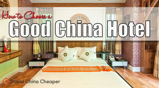 How to choose a good hotel in China