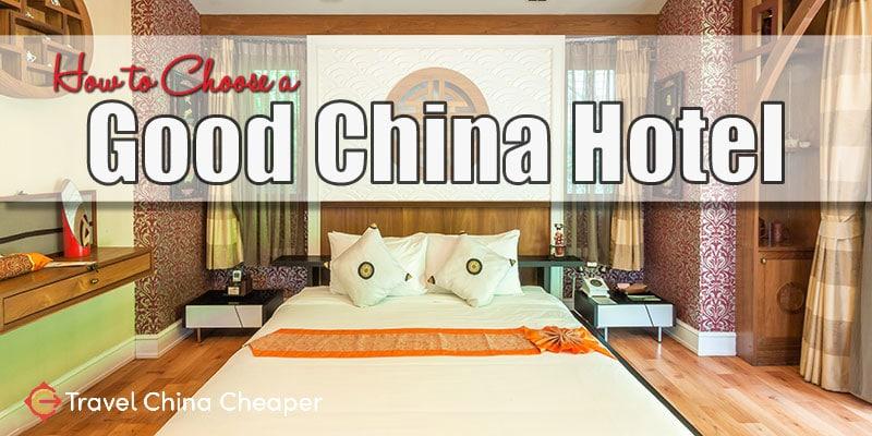 How to choose a good China hotel