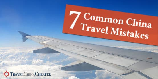 Some Common China Travel Mistakes