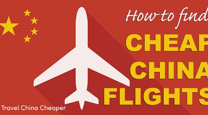 How to find cheap China flights