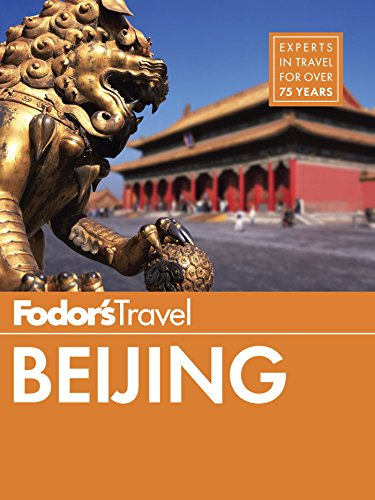 The Fodor's Guide to Beijing, China