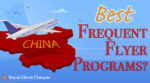 Best frequent flyer programs for China airlines