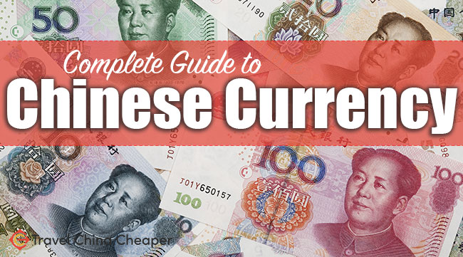 Complete guide to Chinese currency
