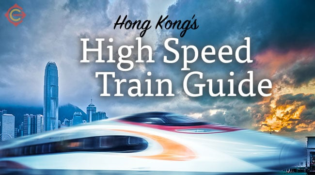 Hong Kong High Speed Train Guide