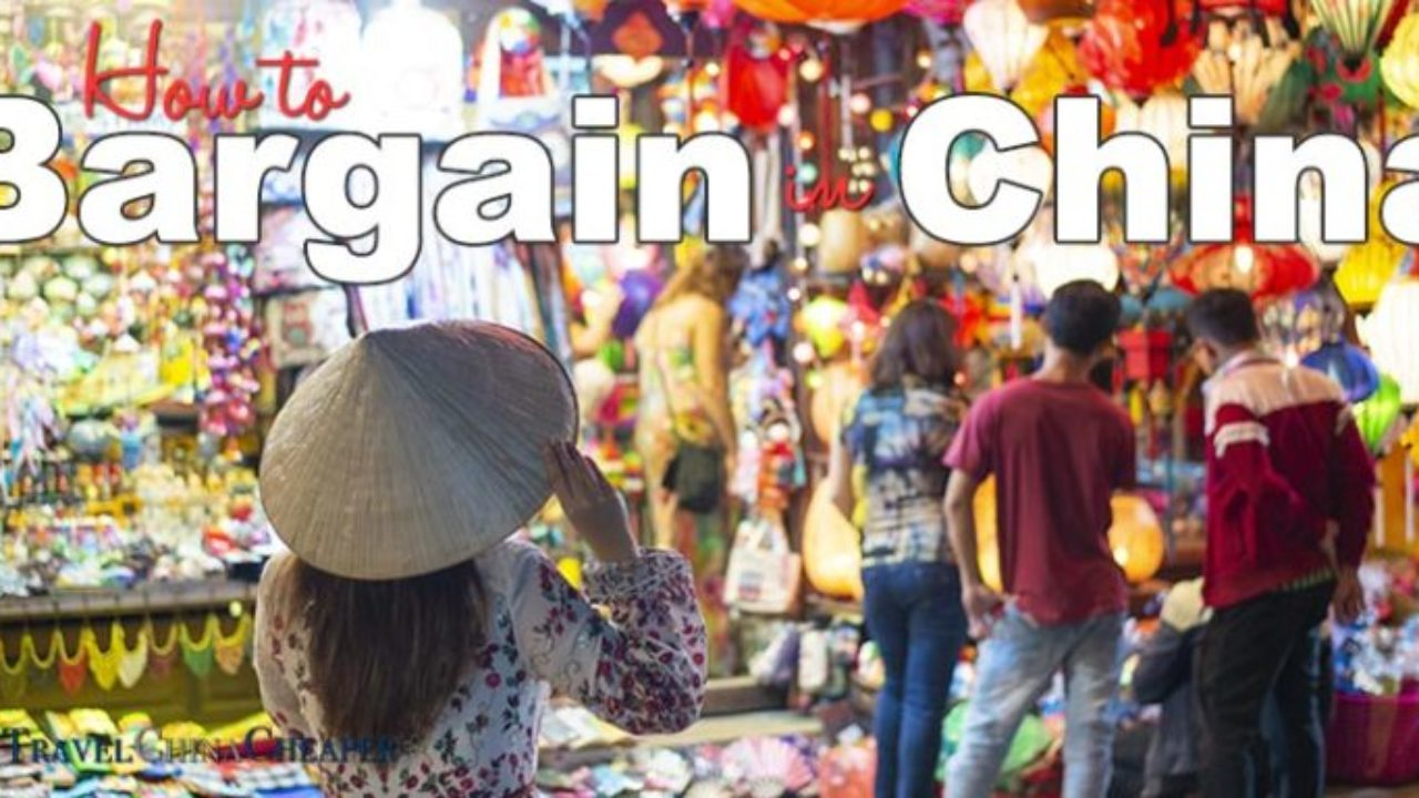 How to Successfully Bargain in China | Smart Traveler's