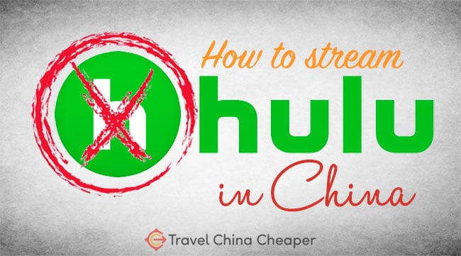 How to access Hulu in China in 2021