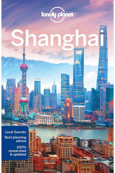 Lonely Planet Shanghai, one of the best Shanghai travel guide books available