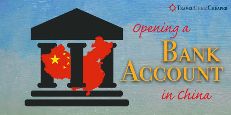 How to Open a Bank Account in China