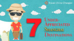 7 under-appreciated Shanghai tourist destinations
