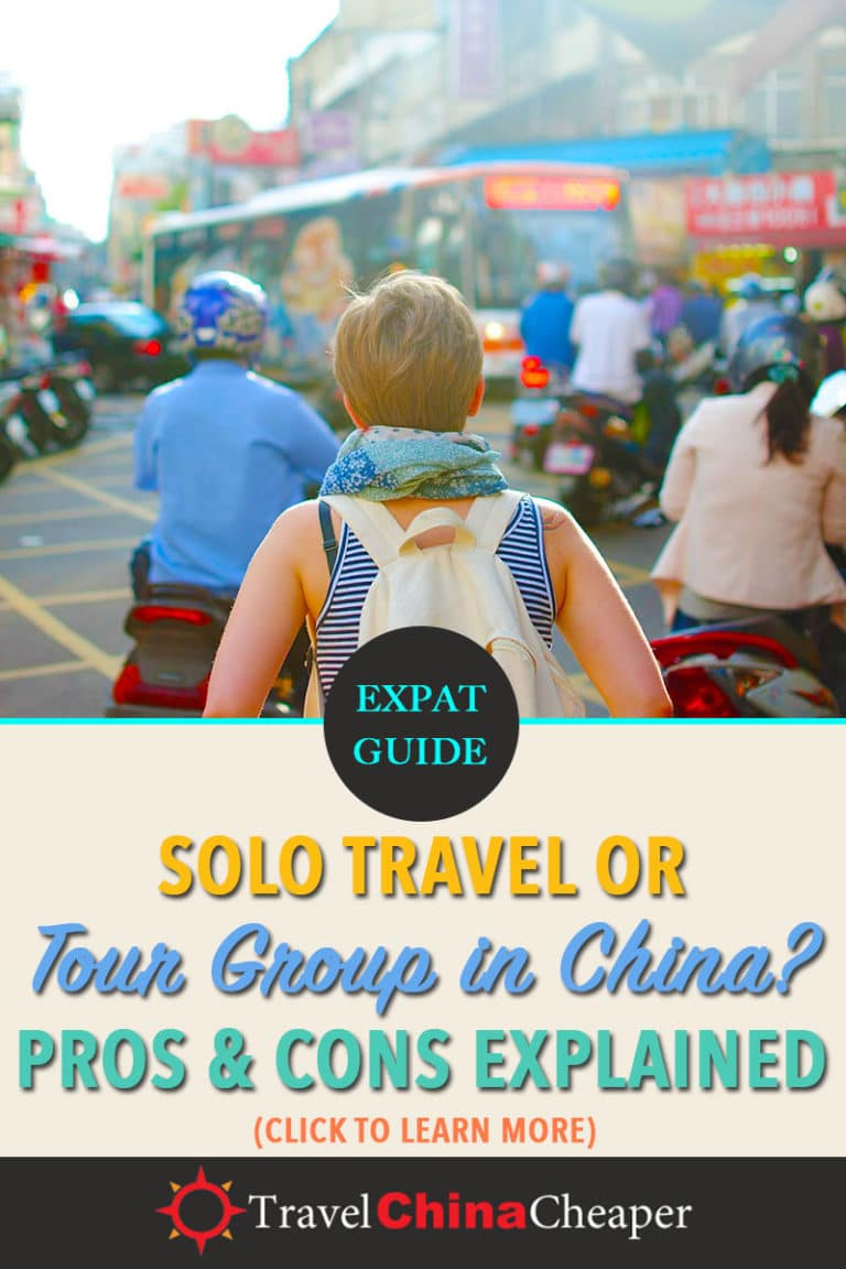 Is it better to travel solo or do tour group travel in China? While each person has their own travel style and preferences, there are important factors to consider that are unique to China. Click here to learn more! | Travel China Cheaper | Travel Solo in China | Tour Travel in China | Solo Travel in China | China travel guide | Expat in China | Asia Travel Guide #China #Chinatravelguide #AsiaTravelguide