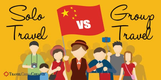 Solo travel vs group travel in China. Which is better?