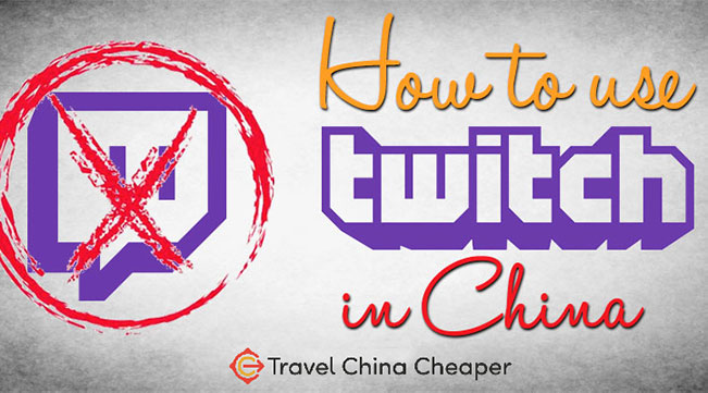 How to stream Twitch in China