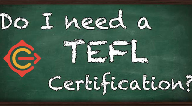 Do you need a TEFL certification for China?