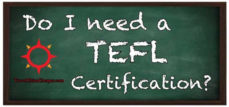 Do I need a TEFL to teach in China?