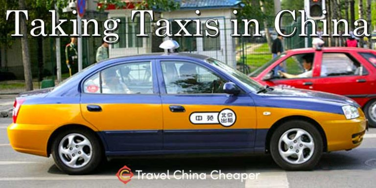 How to Take a Taxi in China | A Traveler's Guide for 2018