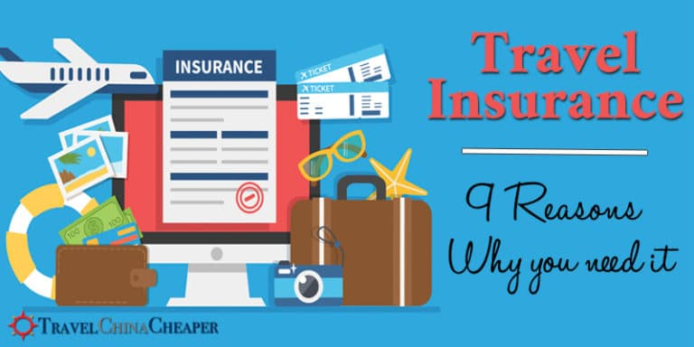 9 Reasons why you need travel insurance for China