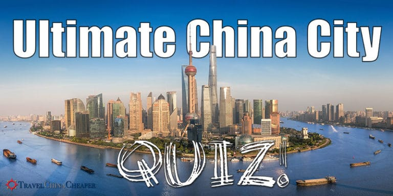 The Ultimate China City Quiz | Test Your Knowledge with ...