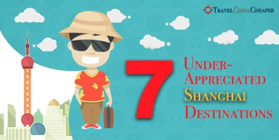 Travel to Shanghai | 7 Under-appreciated tourist destinations in Shanghai, China