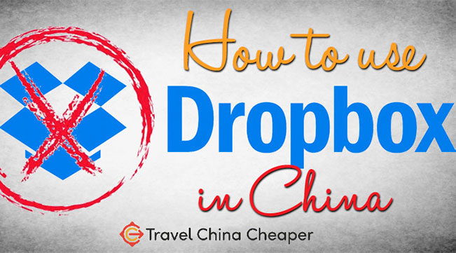 How to use Dropbox in China in 2021