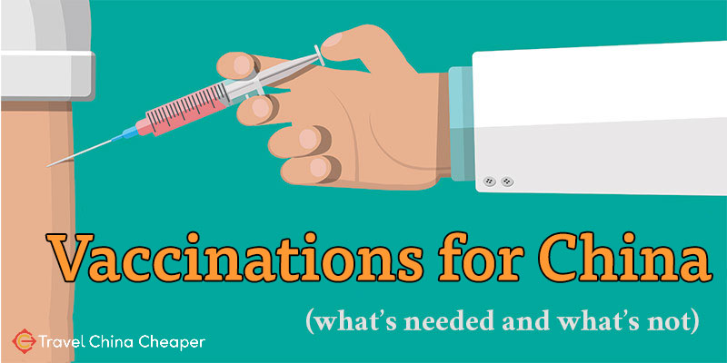 Vaccinations for China - a list of vaccinations that are required and recommended to visit China