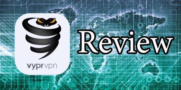 VyprVPN Review 2019