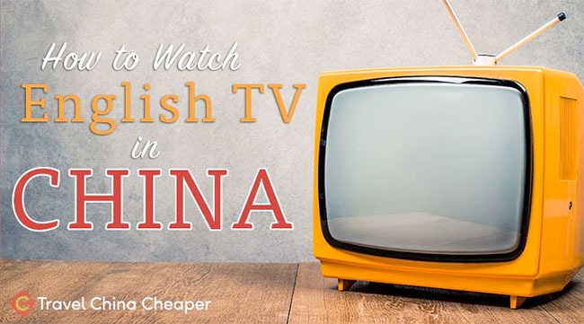 How to Watch English TV shows in China