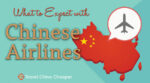 What to expect on a Chinese airline