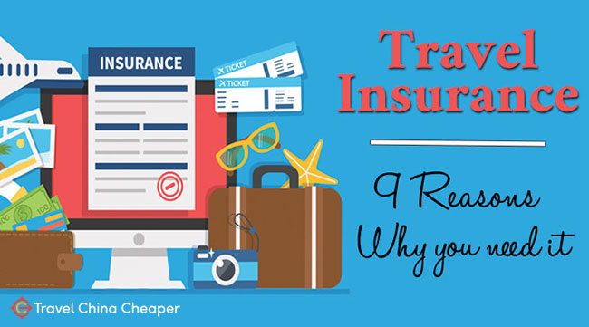Travel Insurance for China - Reasons why you Need it