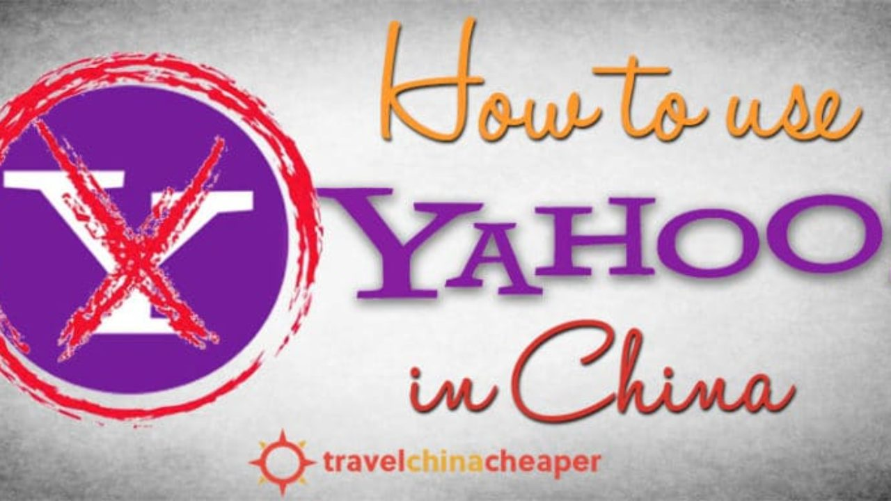 Is Yahoo Search Blocked in China? (Yes, it is   here's what
